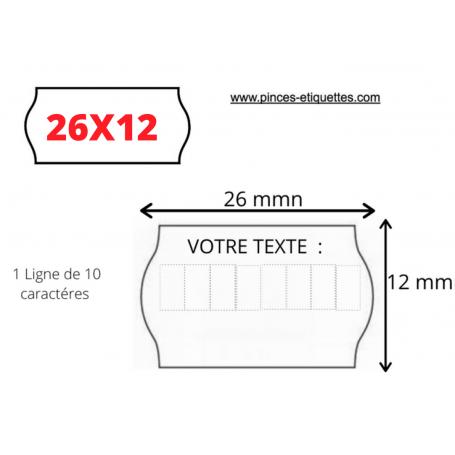 Étiquettes Personnalisées 26X12mm 1 lignes 10 Caractères